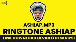 Gambar cover DOWNLOAD ASHIAAAP RINGTONE DI SINI GUYS !!!