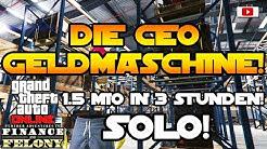 GTA 5 Online - Als CEO Einfach, Viel & Schnell Geld Verdienen! [SOLO, Finance And Felony Update]