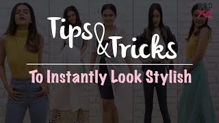 Tips & Tricks To Instantly Look Stylish | How to Look Attractive - POPxo Fashion