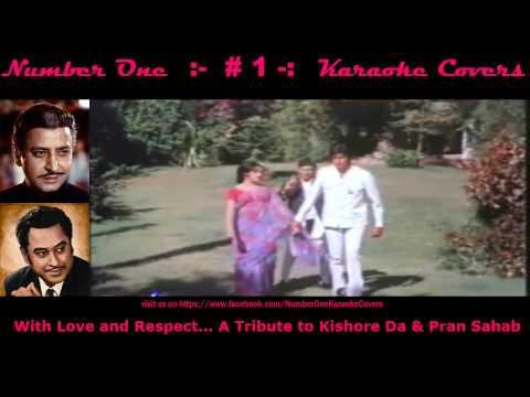 Hum Bolega To - Tribute to Pran Sahab & Kishore Da - Karaoke Cover on No1KC