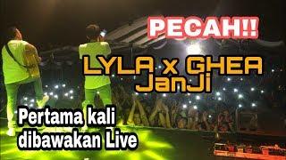 Pecah!! Lagu Lyla X Ghea Janji Untuk Pertama Kalinya Dibawakan Live