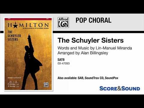 The Schuyler Sisters, Arr. Alan Billingsley – Score & Sound