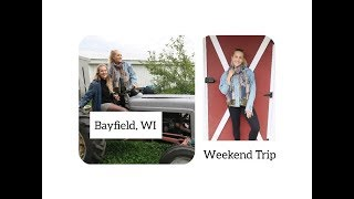 FAMILY TRIP TO BAYFIELD, WI