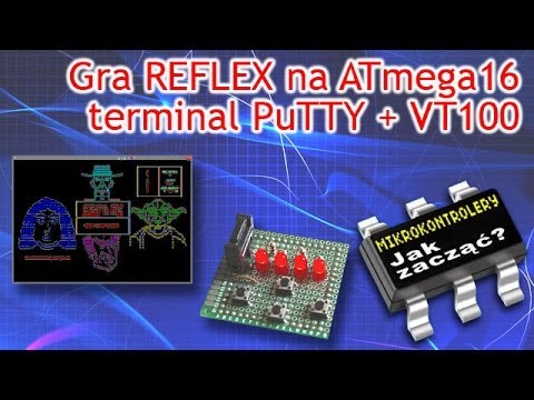Gra REFLEX ATmega16 terminal Putty VT100