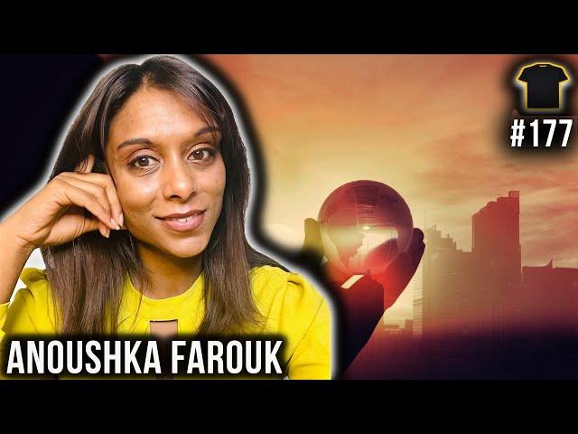 Anoushka Farouk | Bought The T-Shirt Podcast #177