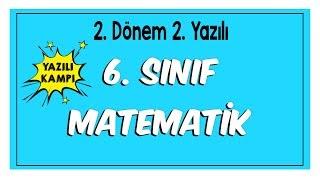 6.Sınıf Matematik 2.Dönem 2.Yazılıya Hazırlık