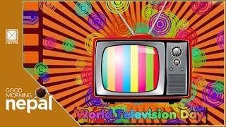 World Television Day | Good Morning Nepal | 21 November 2018