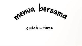 Gambar cover Endah N Rhesa - Menua Bersama (Official Lyric Video)