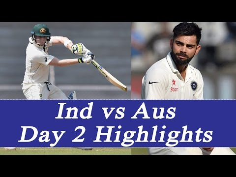 India vs Australia Test Match, Day 2 Highlights, Preview | वनइंडिया हिन्दी