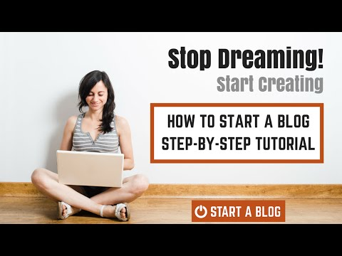 How to Start a Blog - A beginners Step-by-Step tutorial