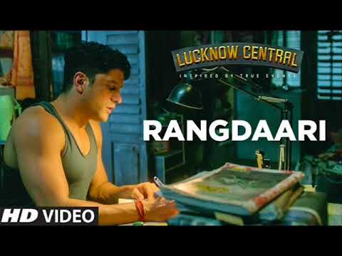 Rangdaari Video Song | Lucknow Central |...