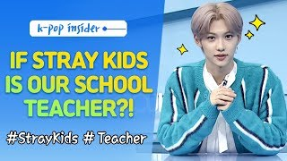 [Pops in Seoul] The High School with Stray Kids(스트레이 키즈) Members As the Teachers !