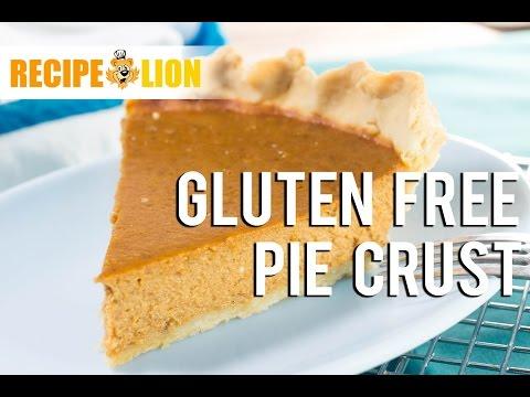 How To: Gluten Free Pie Crust
