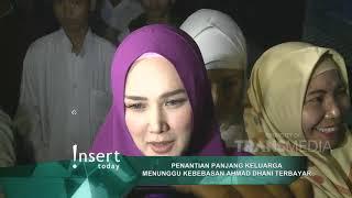 INSERT - Penantian Panjang Keluarga Menunggu Kebebasan Ahmad Dhani Terbayar (30/12/19)