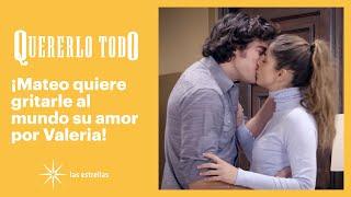 Quererlo todo: Valeria le pide a Mateo que sean más discretos | C-89 | Las Estrellas