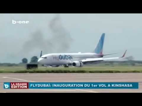 Kinshasa - Dubaï: Inauguration du vol direct de flydubai