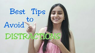How to avoid Distractions while studying? | Best Tips