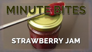 Minute Bites - Strawberry Jam