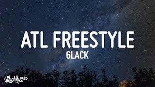6LACK - ATL Freestyle (Lyrics)