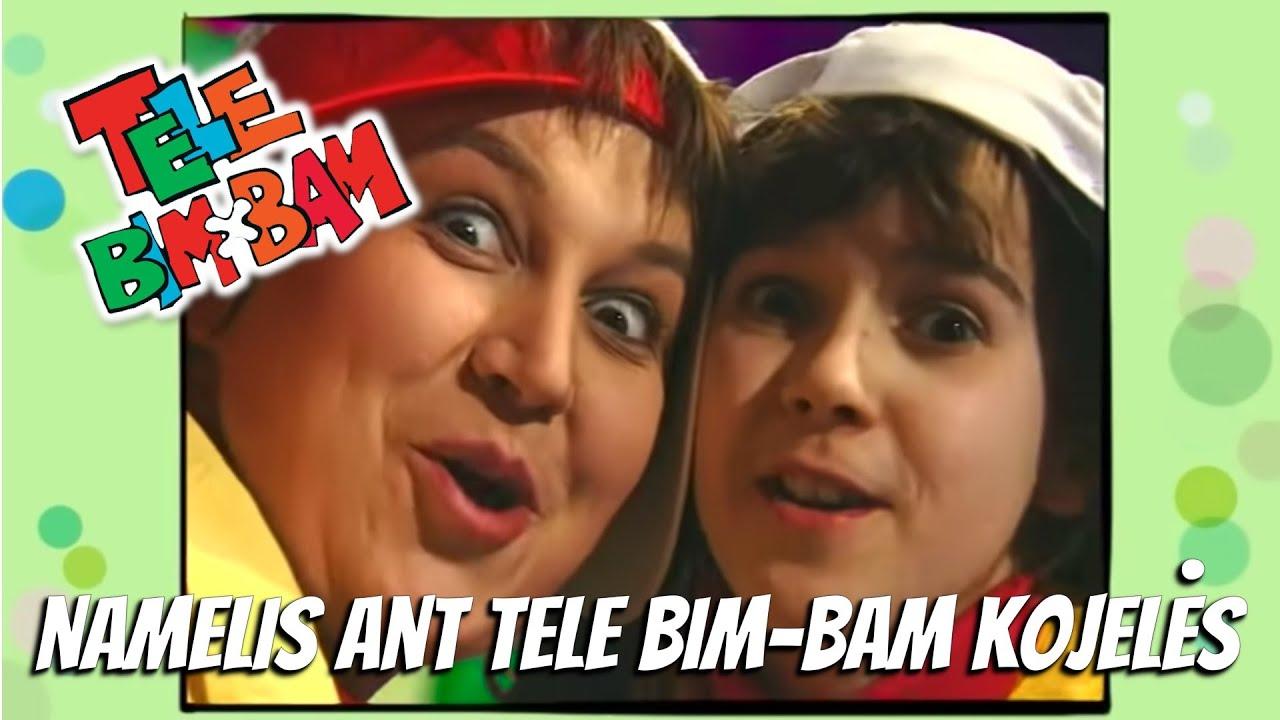 Tele Bim-Bam • NAMELIS ANT TELE BIM-BAM KOJELĖS •