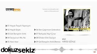 Ferman Toprak - Haydi Söyle (Official Audio)