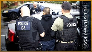 🇺🇸 ICE watch: Turning the lens on US immigration agencies | The Listening Post (Feature)