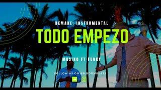 KARAOKE/ Musiko - Todo empezó ft Funky / Remake - Instrumental x @b.boombeats