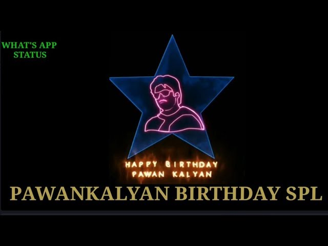 best pawankalyan birthday whatsapp status 2018  |PawanKalyan | JANASENA | PSPK | PAWANISM SOLDIERS