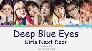 DEEP BLUE EYES - Girls Next Door Lyrics (HAN|ROM|ENG) Color Coded