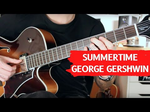 How to play Summertime - George Gershwin