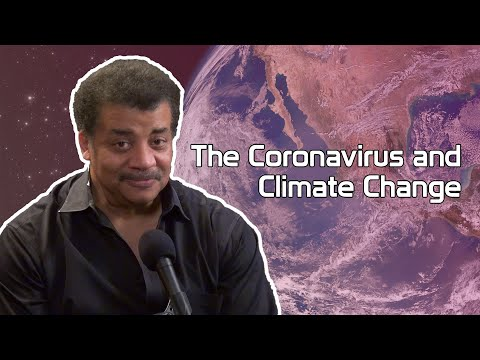 StarTalk Podcast: Coronavirus And Climate Change, With Neil DeGrasse Tyson
