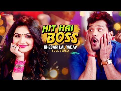 हिट है बॉस Hit Hai Boss - Full Video | Khesari Lal Yadav का नया भोजपुरी Holi Song 2020