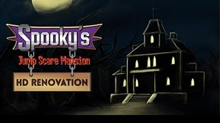 SPOOKY'S JUMP SCARE MANSION: HD RENOVATION - Download (game by Albino Moose Games 2017)