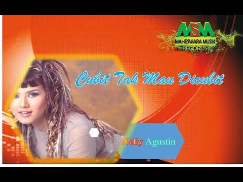 Nelly Agustin - Cubit Tak Mau Dicubit [OFFICIAL]