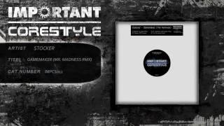 Stocker - Gamemaker (Mr. Madness Remix) [IMPCS011]