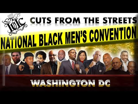 Cuts From The Streets: Black Men National Convention