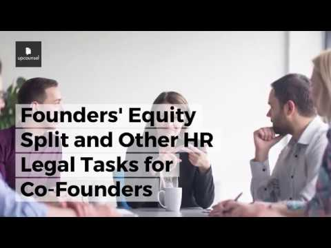Founders' Equity Split and Other HR Legal Tasks for Co-Founders