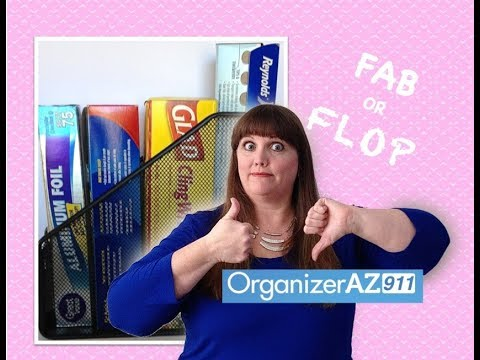 Organizing Hack For Foil & Saran Wrap - Is It A FAB Or FLOP Of An Idea?