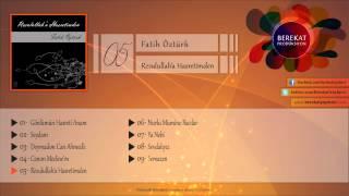 Fatih Öztürk - Resulullah'a Hasretimden