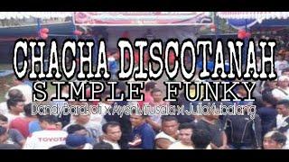CHACHA DISCOTANAH _ DANDYBARAKATI X AMITUSALA X JKUBALANG ( RBB2019 )_( SIMPLE FUNKY )