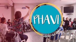 Além da Aula | PHAVI