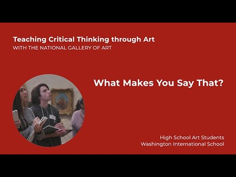 Teaching Critical Thinking through Art, 3.3: What Makes You Say That?