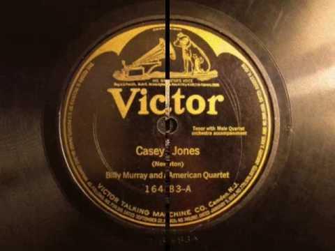 Casey Jones - Billy Murray & American Quartet