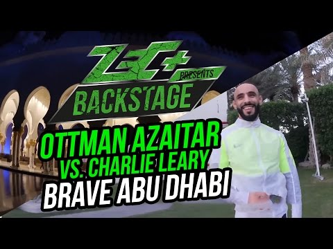 BACKSTAGE: Ottman Azaitar vs. Charlie Leary |  Brave Abu Dhabi #Episode 1