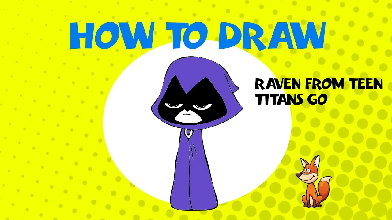 Opinion, How to draw raven from teen titans