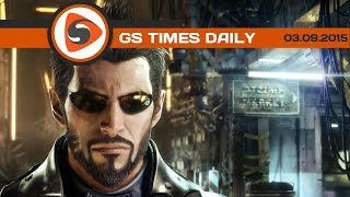 GS Times [DAILY]. Фильм года, Deus Ex: Mankind Divided, Google
