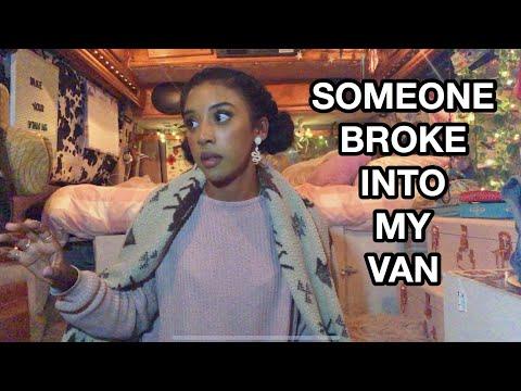 SOMEONE BROKE INTO MY VAN (STORYTIME)