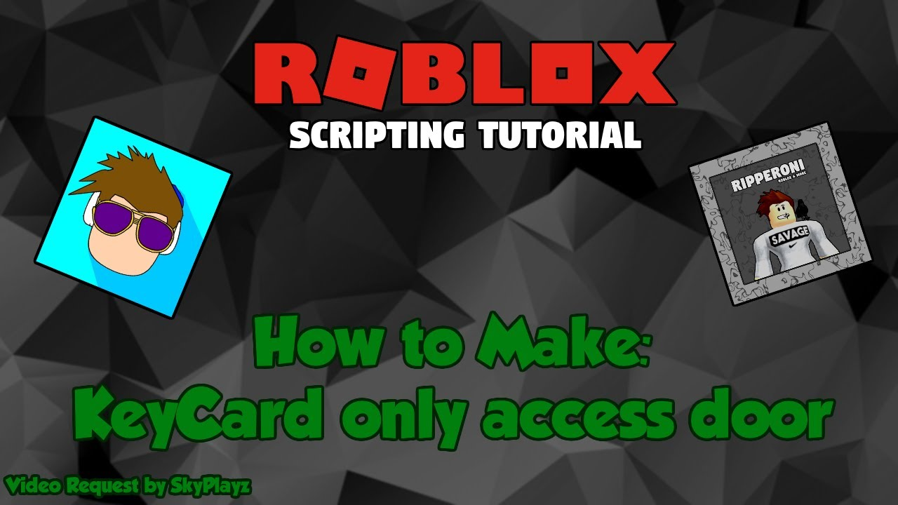 Roblox How To Create A Key Card Only Access Door Youtube