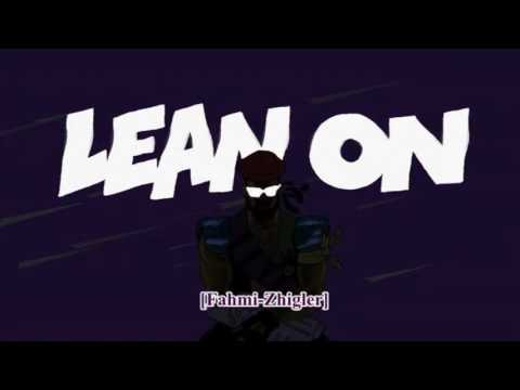 [DJ-Fahmi™]- Lean On ( Break'Funk)