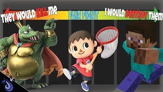 Smash fighters I Could beat In A Fight